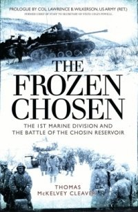 The Frozen Chosen (GENERAL MILITARY) Paperback