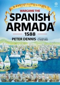 WARGAME THE SPANISH ARMADA 1588