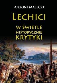 Lechici w świetle historycznej krytyki