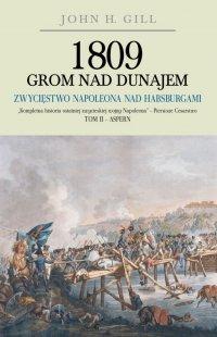 1809 Grom nad Dunajem. Tom II (miękka oprawa)