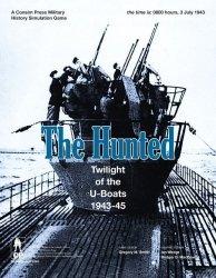 The Hunted: Twilight of the U-Boats, 1943-45