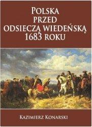Polska przed odsieczą wiedeńską 1683 roku