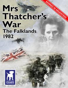 Mrs Thatcher's War: The Falklands, 1982