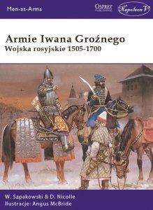 Armie Iwana Groźnego. Wojska rosyjskie 1505-1700
