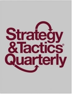 Strategy & Tactics Quarterly #16 China – The Next War