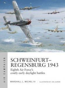 AIR CAMPAIGN 14 Schweinfurt–Regensburg 1943