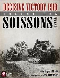 Decisive Victory 1918: Volume 1 – Soissons