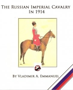 The Imperial Russian Cavalry in 1914 Paperback