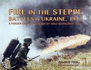 Panzer Grenadier Fire in the Steppe: Battles in Ukraine, 1941