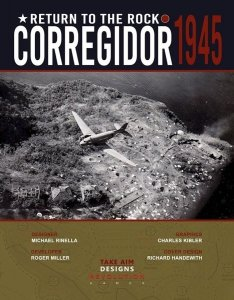 Return to the Rock: Corregidor, 1945