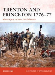 CAMPAIGN 203 Trenton and Princeton 1776–77