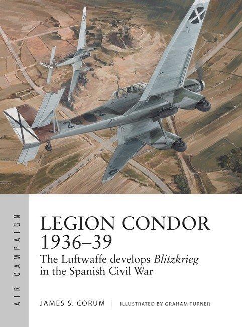 AIR CAMPAIGN 16 Legion Condor 1936–39