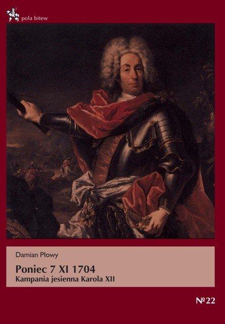 Poniec 7 XI 1704. Kampania jesienna Karola XII