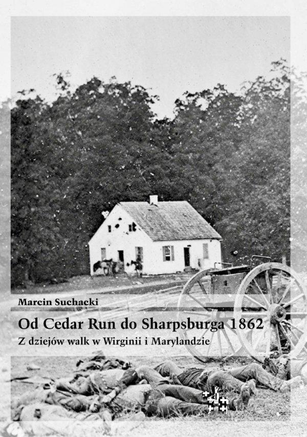 Od Cedar Run do Sharpsburga 1862
