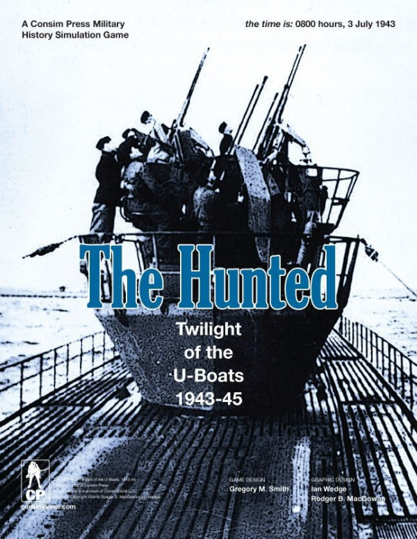 The Hunted: Twilight of the U-Boats, 1943-45