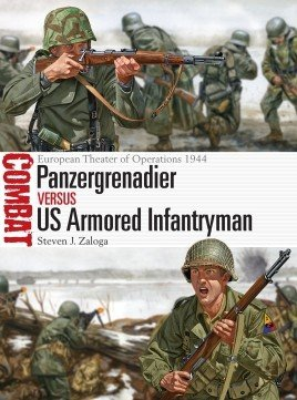 COMBAT 22 Panzergrenadier vs US Armored Infantryman
