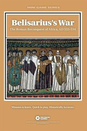 Belisarius's War: The Roman Reconquest of Africa AD 533-534