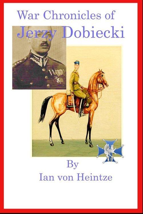 War Chronicles of Jerzy Dobrecki Paperback