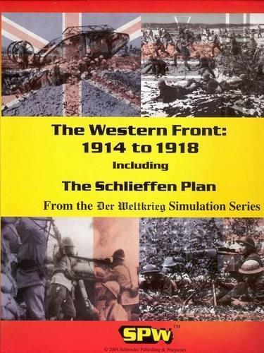 Der Weltkrieg: The Western Front: 1914-1918