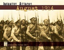 Infantry Attacks August 1914 2nd Edition