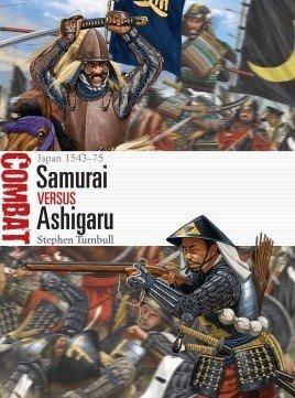 COMBAT 45 Samurai vs Ashigaru