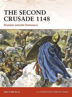 CAMPAIGN 204 The Second Crusade 1148