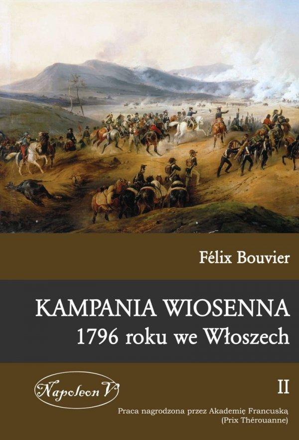 Kampania wiosenna1796 roku we Włoszech tom II