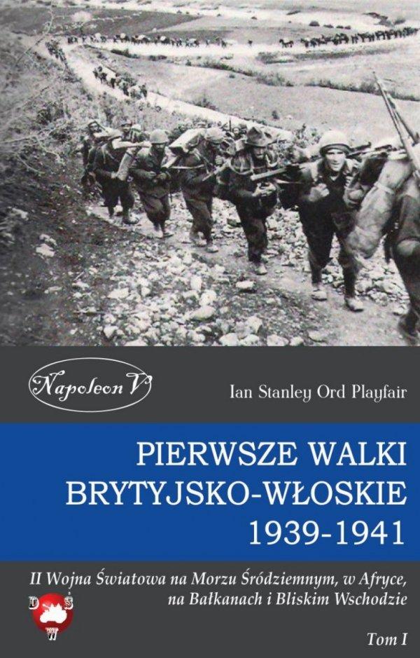 Pierwsze walki brytyjsko-włoskie 1939-1941
