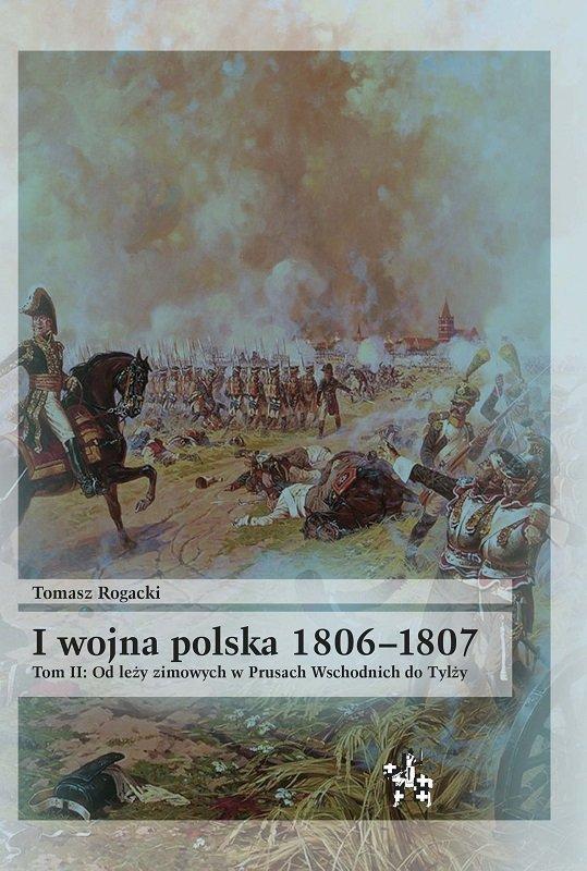 I wojna polska 1806-1807. Tom II