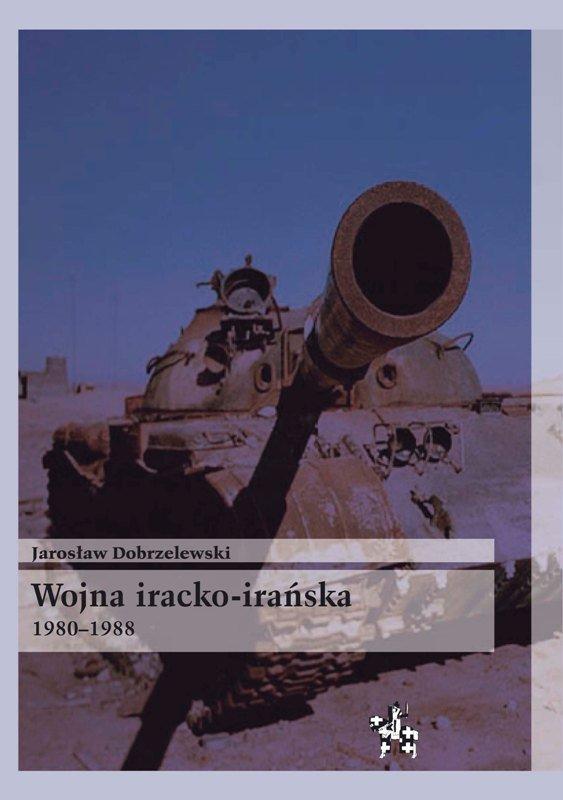 Wojna iracko-irańska 1980-1988