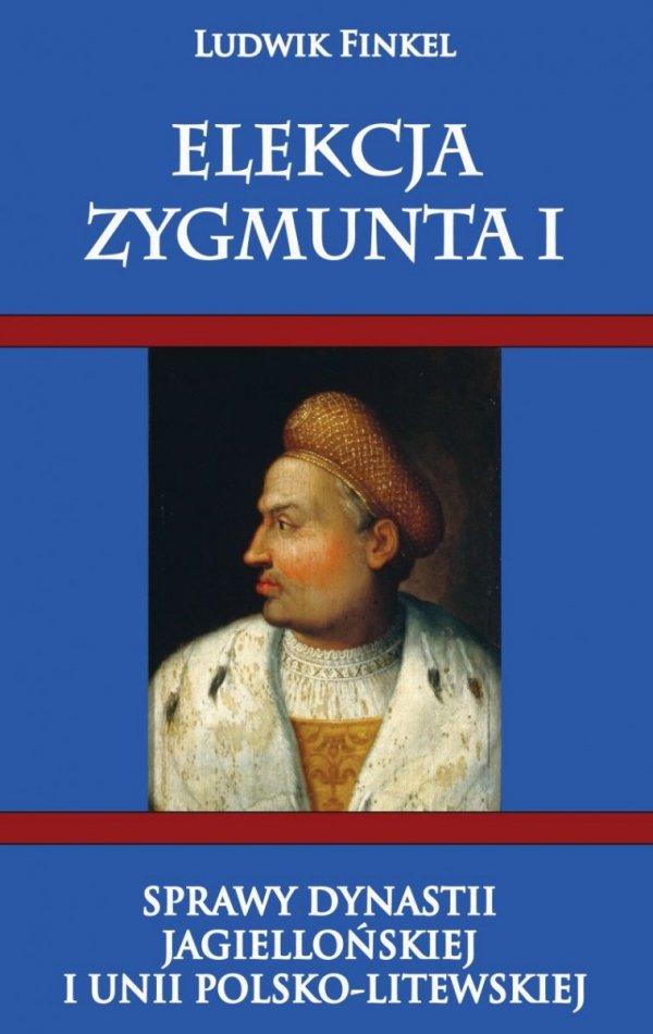 Elekcja Zygmunta I