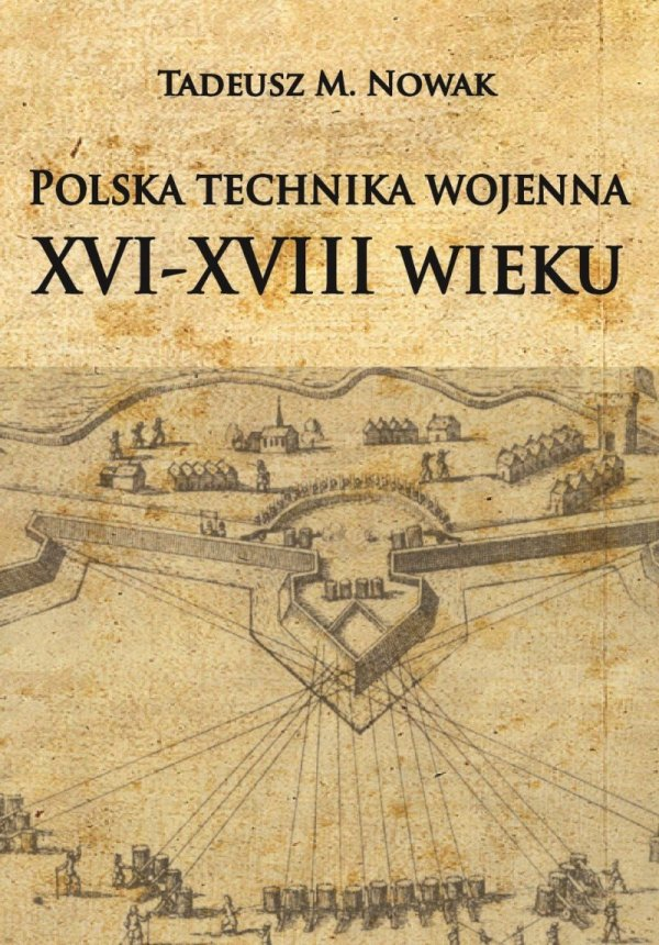 Polska technika wojenna XVI-XVIII wieku