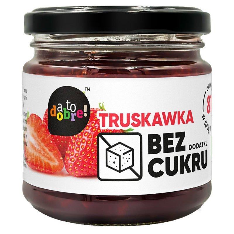 Truskawka bez dodatku cukru o konsystencji konfitury A To Dobre!, 210g