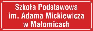 Tablica Szkoła Podstawowa + im. + nazwa miejscowości