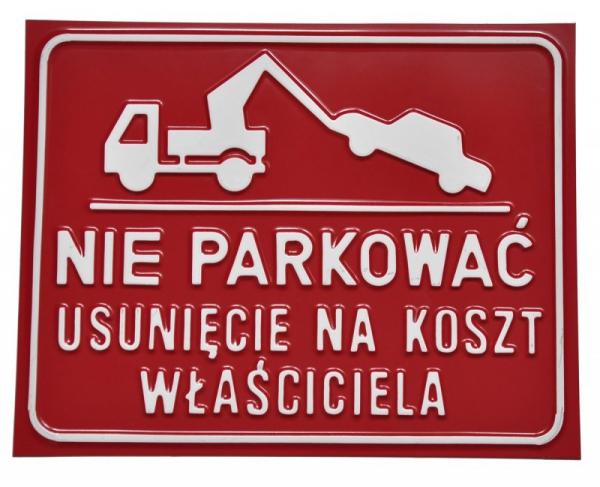 Nie parkować usunięcie na koszt właściciela