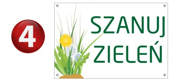 Tablica szanuj zieleń 30/20cm (odblask)