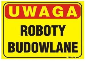 TABLICA 35*25CM UWAGA! ROBOTY BUDOWLANE