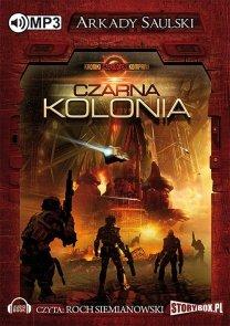 Kroniki Czerwonej Kompani: Czarna kolonia