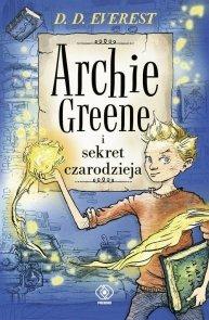 Archie Greene i sekret czarodzieja Tom 1