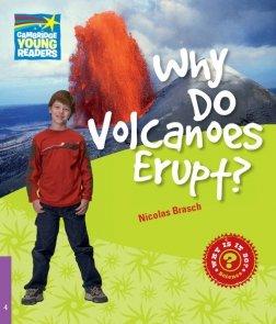Why Do Volcanoes Erupt? 4 Factbook