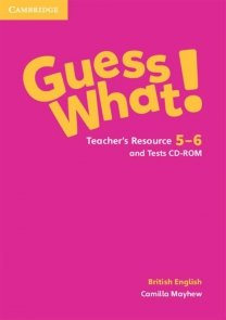 Guess What! Teacher's Resource 5-6 and Tests CD-ROM