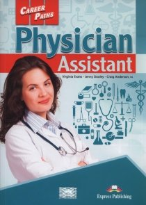 Career Paths Physician Assistant Student's Book