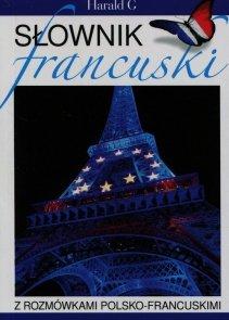 Słownik francuski z rozmówkami polsko-francuskami