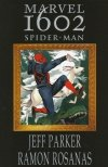 MARVEL 1602 SPIDER-MAN SC