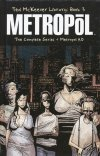 TED MCKEEVER LIBRARY VOL 03 METROPOL THE COMPLETE SERIES HC (SUPERCENA)