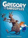 GREGORY AND THE GARGOYLES VOL 01 HC