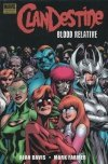 CLANDESTINE BLOOD RELATIVE HC
