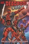 DEADPOOL CORPS VOL 02 YOU SAY YOU WANT A REVOLUTION HC **