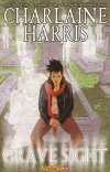CHARLAINE HARRIS GRAVE SIGHT GN VOL 02 *