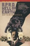 BPRD HELL ON EARTH VOL 12 METAMORPHOSIS SC